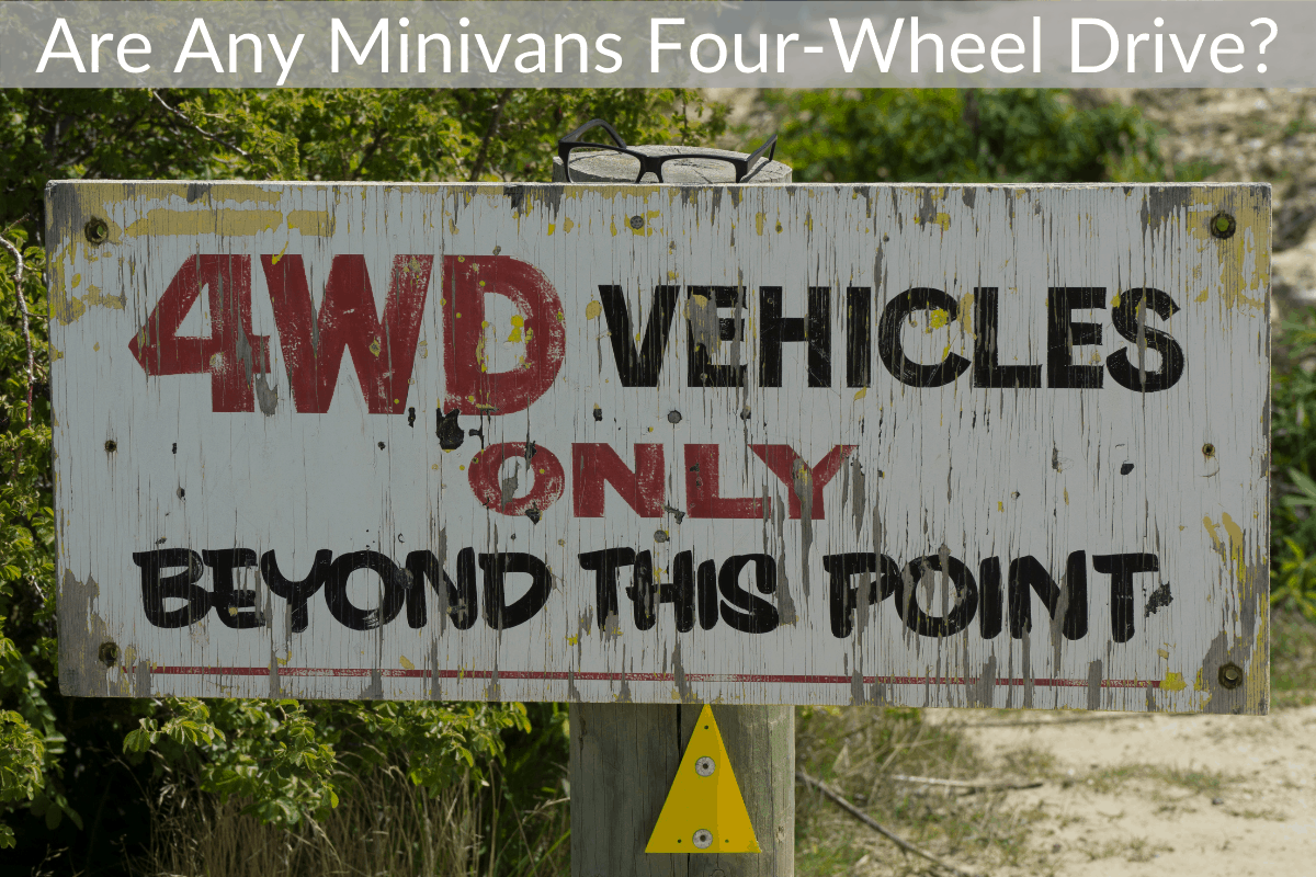 Are Any Minivans Four-Wheel Drive?