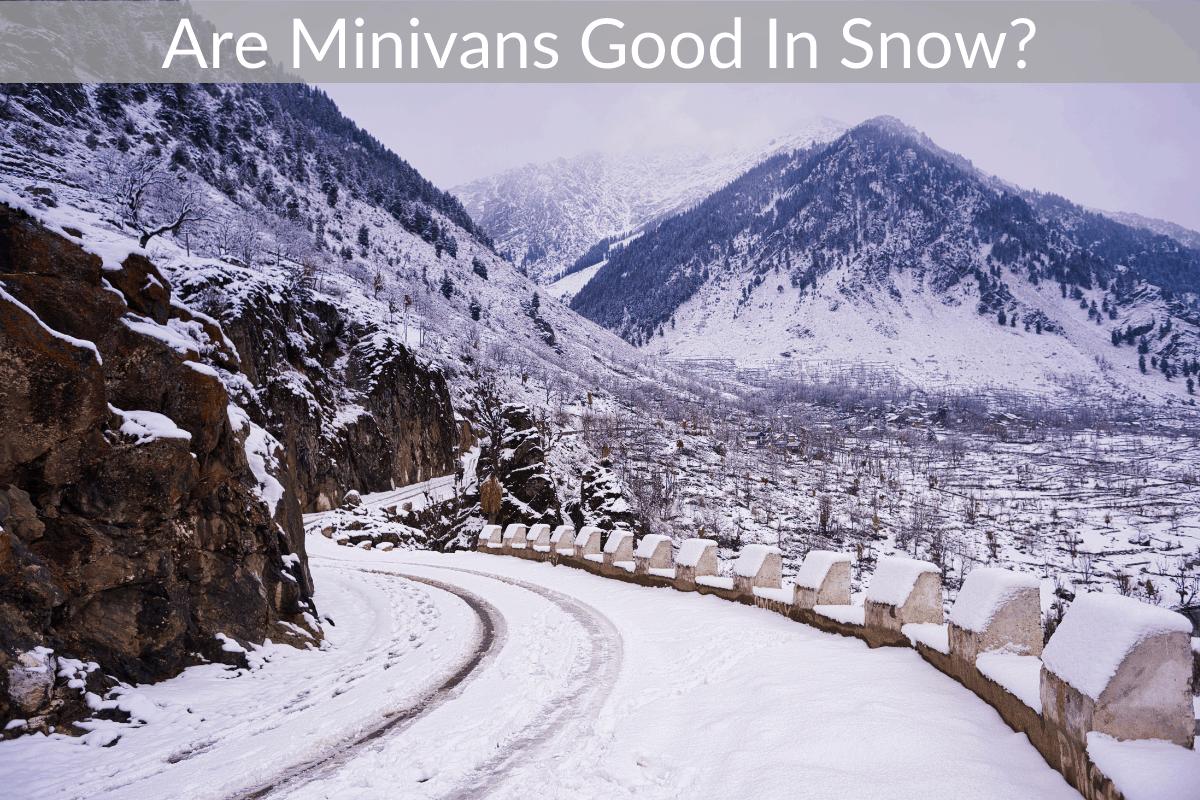Are Minivans Good In Snow?