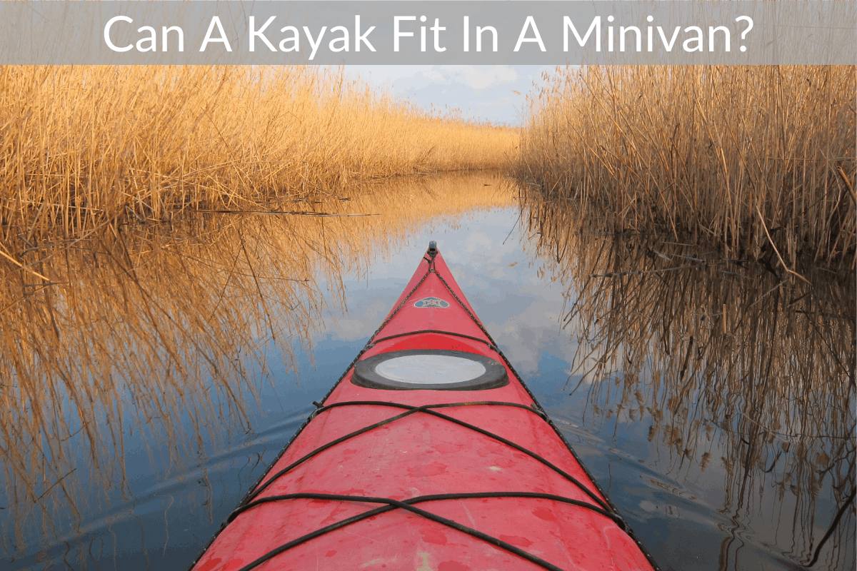 Can A Kayak Fit In A Minivan?
