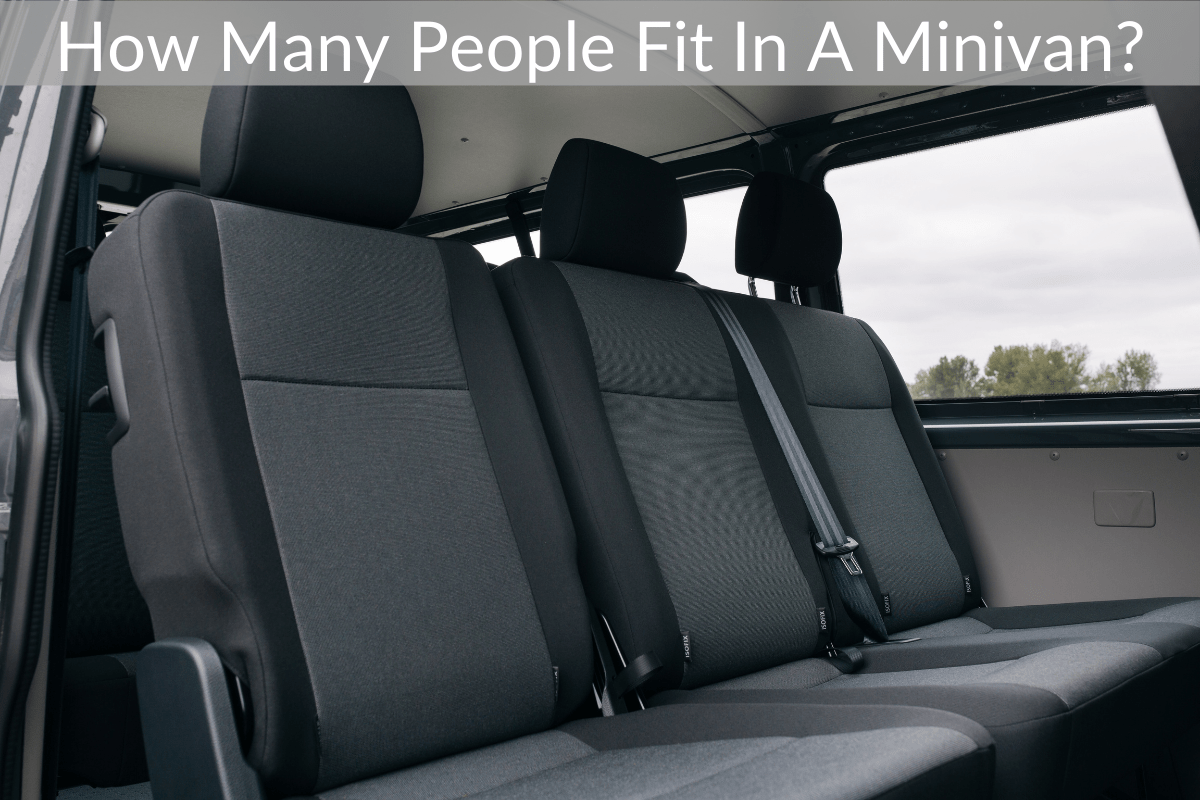 How Many People Fit In A Minivan?