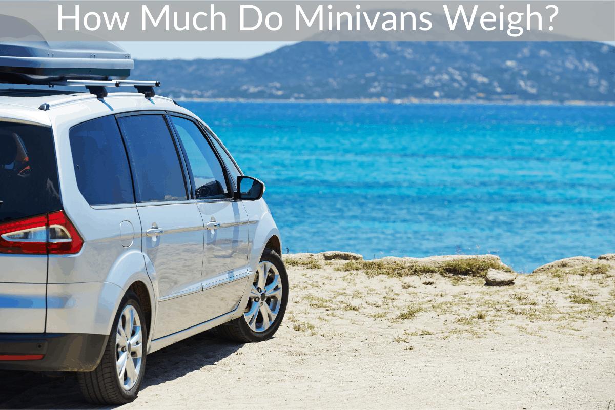 How Much Do Minivans Weigh?