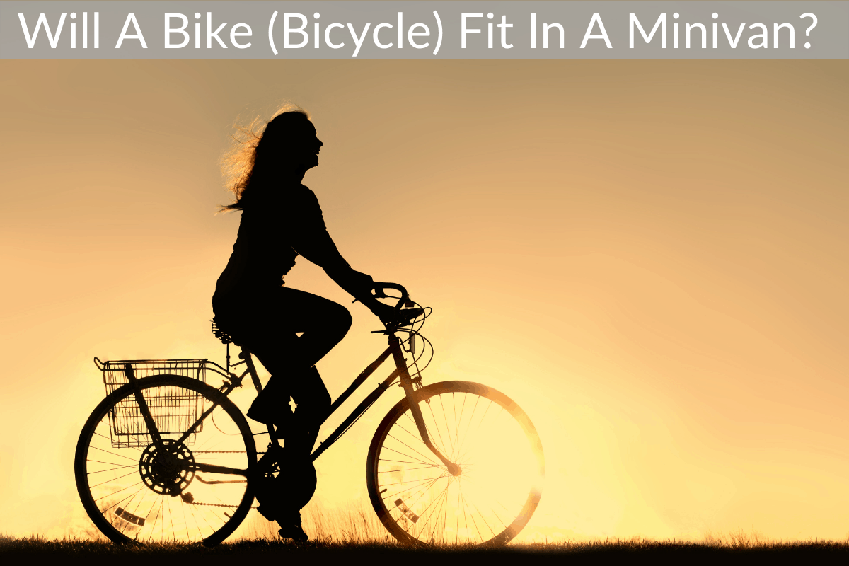 Will A Bike (Bicycle) Fit In A Minivan?