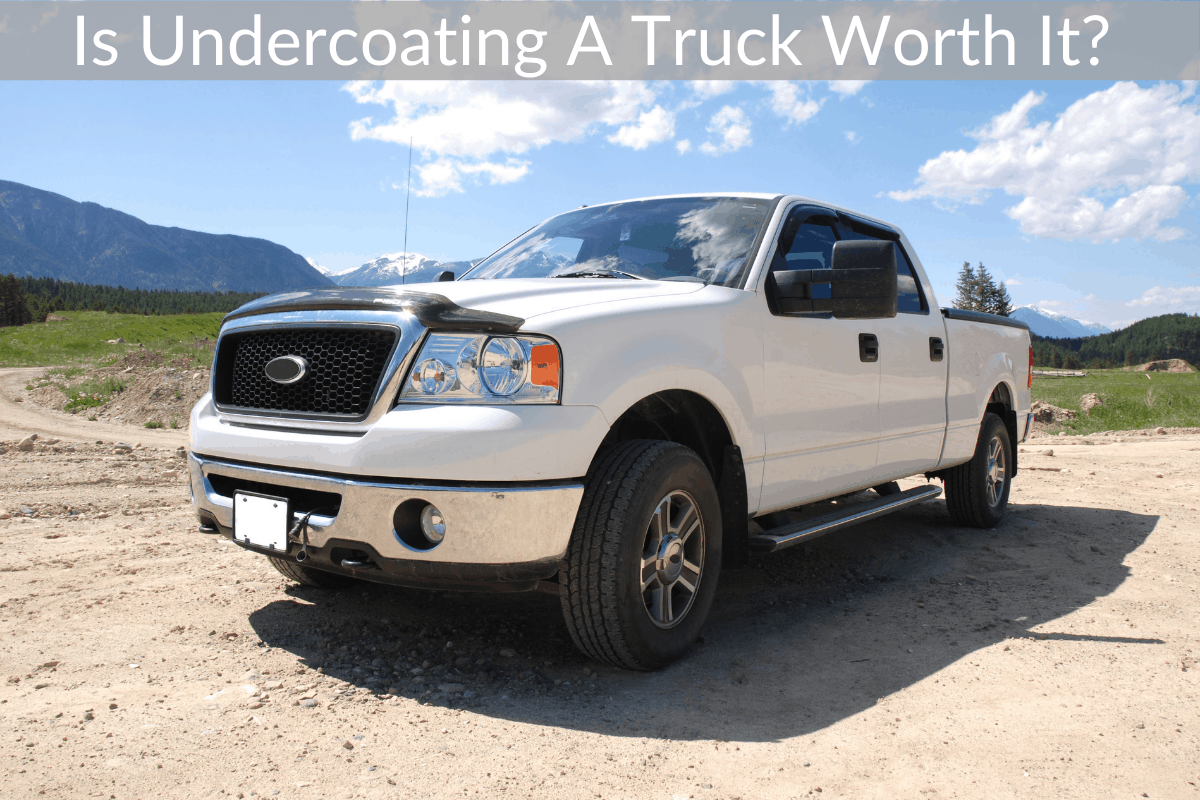 Is Undercoating A Truck Worth It?