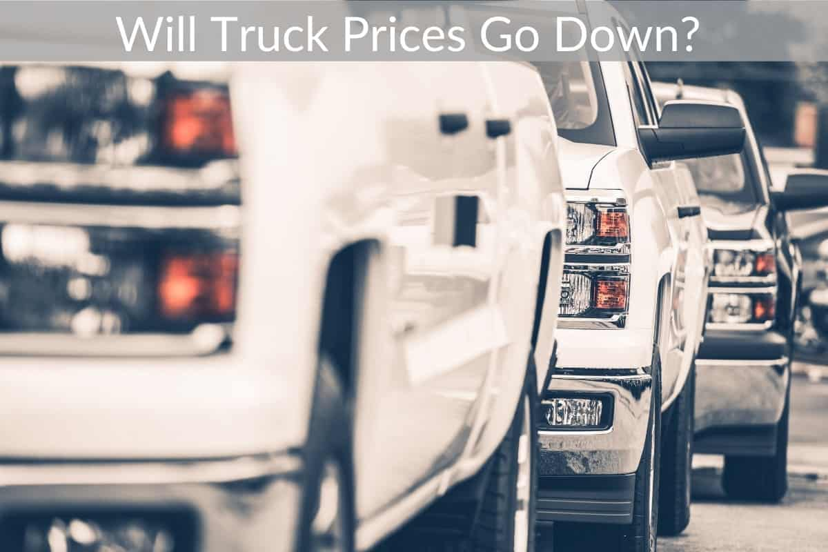 Will Truck Prices Go Down?